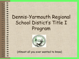 Dennis-Yarmouth Regional School Distict's Title I Program
