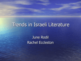 PowerPoint Presentation - Trends in Israeli Literature