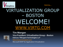 Virtualization Boston - Intro to Regular Meeting