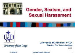 Gender, Sexism, and Sexual Harassment