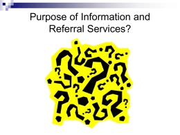 Purpose of Information and Referral Services