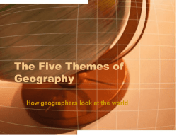 The Five Themes of Geography - Ellenboro Elementary School