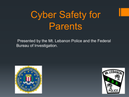 Cyber Safety for Parents - Mt. Lebanon School District