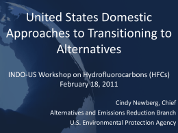 U.S. Stakeholder Meeting on Montreal Protocol HFC Initiatives