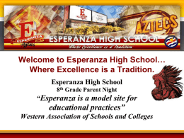 Welcome to Esperanza High School… where excellence is a