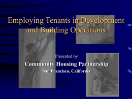 Integrating Property Management, Employment & Tenant