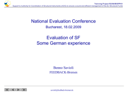 Evaluation of SF Some German experience