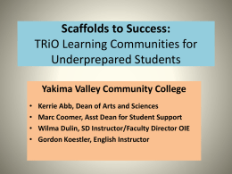 Learning Communities: Building A TRiO SsS First