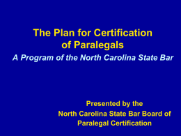 The Plan for Certification of Paralegals A Program of the