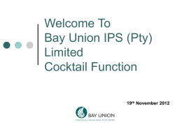 Welcome To Bay Union IPS (Pty) Limited Cocktail Function
