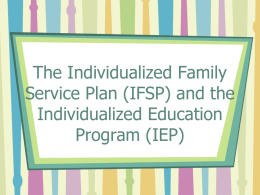 The Individualized Family Service Plan (IFSP) and the