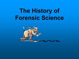 The History of Forensic Science