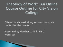 Theology of Work: An Online Course Outline for City Vision