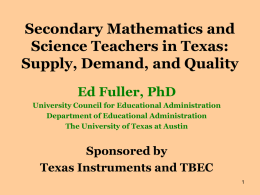 Secondary Mathematics and Science Teachers in Texas
