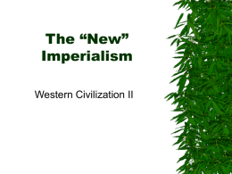 "The ""New"" Imperialism"
