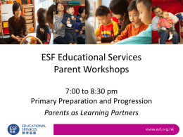 ESF Educational Services Parent Workshops for parents with
