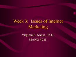 Week 3: Issues of Internet Marketing