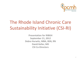 The Rhode Island Chronic Care Sustainability Initiative