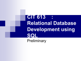 CIT 613 : Relational Database Development using SQL