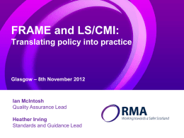 FRAME and LS/CMI:Translating policy into practiceGlasgow