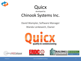 Quicxdeveloped byChinook Systems Inc.