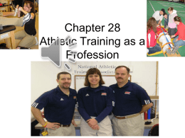 Chapter 28 Athletic Training as a Profession
