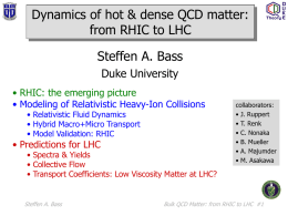 Dynamics of hot & dense QCD matter: from RHIC to LHC
