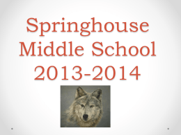 Springhouse Middle School 2013-2014