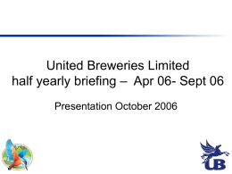 United Breweries Limited quarterly briefing – Apr 06