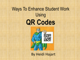 Ways To Enhance Student Work Using QR Codes