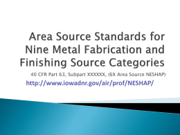 Area Source Standards for Nine Metal Fabrication and