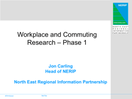 Workplace abd commuting in the North East