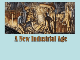 A New Industrial Age