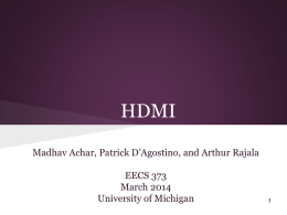 HDMI - EECS @ University of Michigan