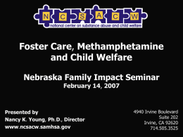 Foster Care, Methamphetamine and Child Welfare