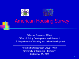 American Housing Survey - Berkeley Program on Housing and