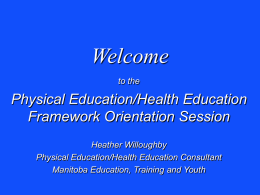 Manitoba Curriculum Framework of Outcomes for Physical