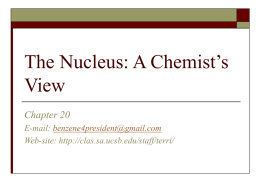 The Nucleus: A Chemist's View - University of California