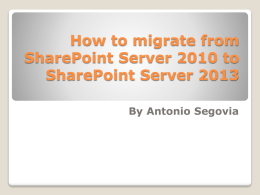 How to migrate from SharePoint 2010 to SharePoint 2013