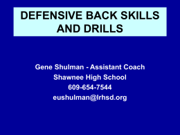 DEFENSIVE BACK SKILLS AND DRILLS