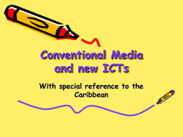 Conventional Media and new ICTs
