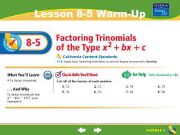 Factoring Trinomials of the Type x2 + bx + c