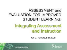 ASSESSMENT and EVALUATION FOR IMPROVED STUDENT LEARNING