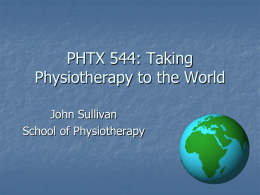 PHTX 544: Taking Physiotherapy to the World