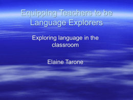 Equipping Teachers to be Language Explorers