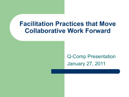Facilitation Practices that Move Collaborative Work Forward