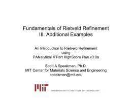Fundamentals of Rietveld Refinement III. Additional Examples