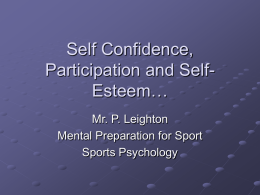 Self Confidence, Participation and Self