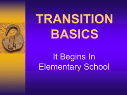 TRANSITION BASICS - Special education