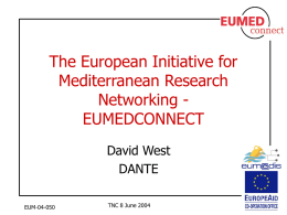 Networks in the Euro-Mediterranean Area: EUMEDCONNECT